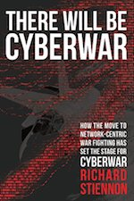 There Will Be Cyberwar